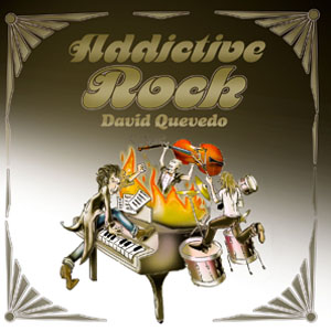 "David Quevedo ""Addictive Rock"""