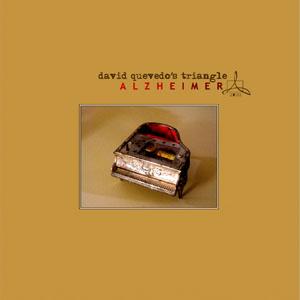 """David Quevedo """"Alzheimer"""""""