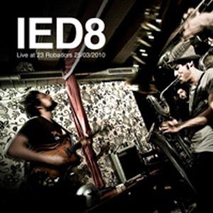 """IED8 """"Live at Robadors23"""""""
