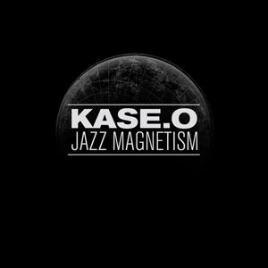 "Kase.O Jazz Magnetism ""Kase.O Jazz Magnetism"""