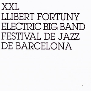 Llibert Fortuny Big Band XXL